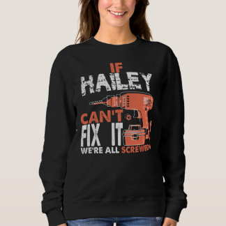 Proud To Be HAILEY Tshirt