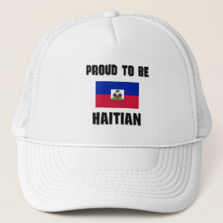 Proud To Be HAITIAN Trucker Hat