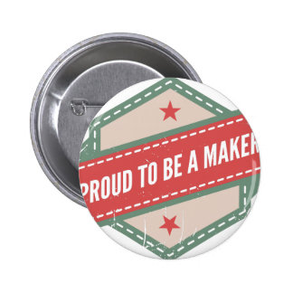 Proud to Be has Maker vintage logo 6 Cm Round Badge