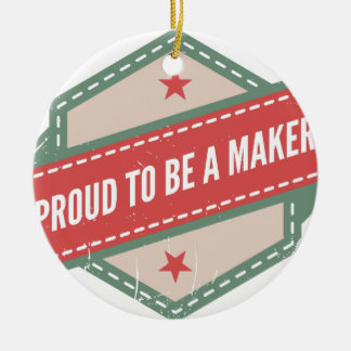 Proud to Be has Maker vintage logo Round Ceramic Decoration