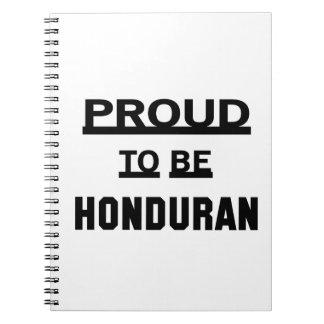 Proud to be Honduran Spiral Notebook