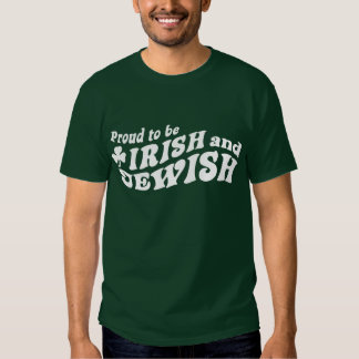 Proud to be Irish and Jewish T-shirt