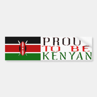 proud to be kenyan Bumper sticker