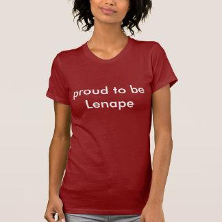 Proud to be Lenape Shirt (Lenni Lenape/Delaware)