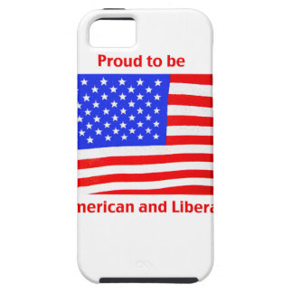 Proud to be Liberal iPhone 5/5S Cover
