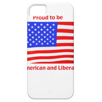 Proud to be Liberal Cover For iPhone 5/5S