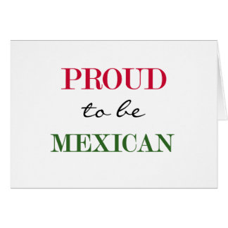 Proud To Be Mexican Card
