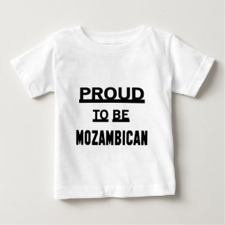 Proud to be Mozambican Baby T-Shirt