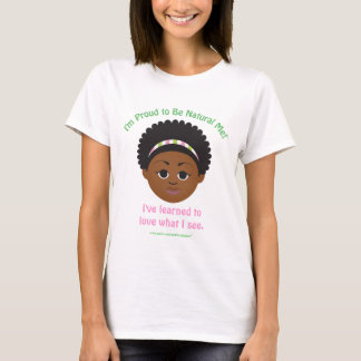 Proud to Be Natural Tees by MDillon Designs