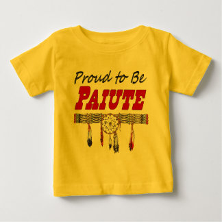 Proud To Be Paiute Infant / Toddler Tshirt