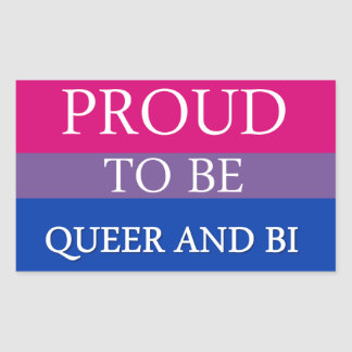 Proud To Be Queer and Bi Rectangular Sticker