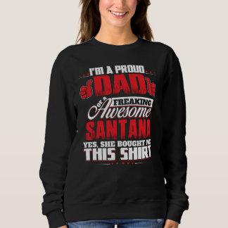 Proud To Be SANTANA T-Shirt