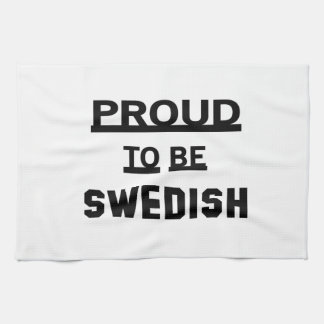 Proud to be Swedish Kitchen Towel