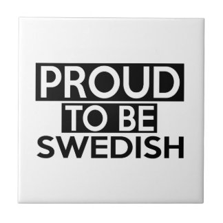 PROUD TO BE SWEDISH SMALL SQUARE TILE