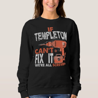 Proud To Be TEMPLETON Tshirt