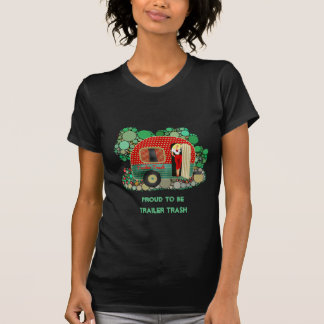 Proud To Be Trailer Trash Customize It TShirt