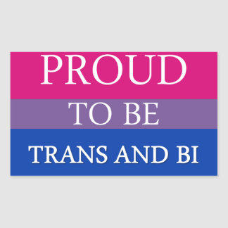 Proud to be Trans and Bi Rectangular Sticker