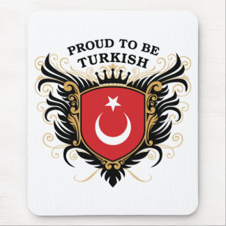 Proud to be Turkish Mouse Pad