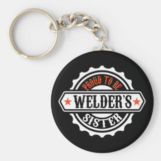 Proud To Be Welder's Sister Basic Round Button Key Ring