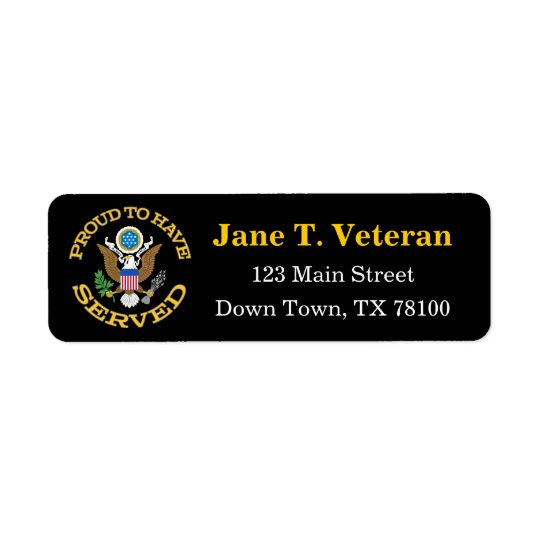 Proud To Have Served Address Labels