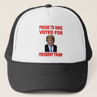 PROUD TO HAVE VOTED FOR PRESIDENT TRUMP TRUCKER HAT