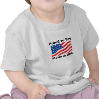 """Proud to Say, Made in USA"" Children'sTees Tees"