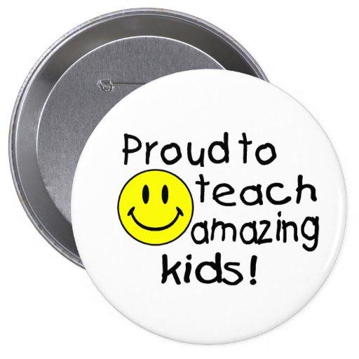 Proud To Teach Amazing Kids Pins