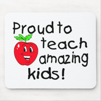 Proud To Teach Amazing Kids Mouse Pads