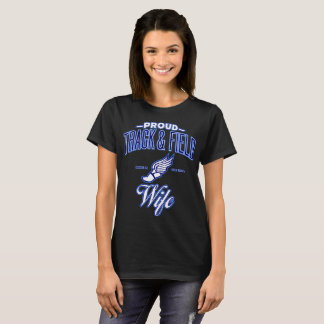 Proud Track & Field Wife T-Shirt (USA)