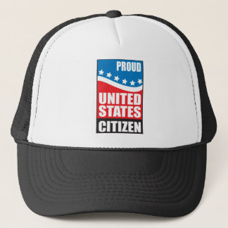 Proud U.S. Citizen Trucker Hat