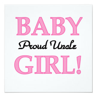 Proud Uncle Baby Girl Gifts 13 Cm X 13 Cm Square Invitation Card