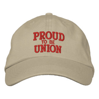 PROUD UNION MEMBER EMBROIDERED HAT