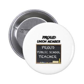 PROUD UNION TEACHER 6 CM ROUND BADGE