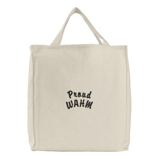Proud WAHM Bag