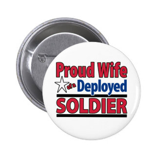 Proud Wife of a Deployed Soldier Buttons