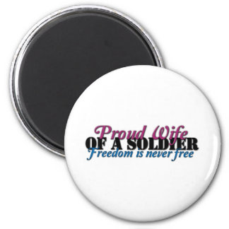 Proud Wife of a Soldier Magnet