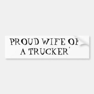 PROUD WIFE OF A TRUCKER' BUMPER STICKER