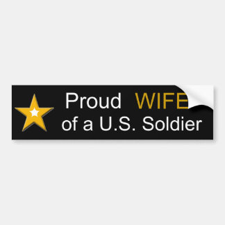 Proud WIFE of a US Soldier Military Family Bumper Sticker