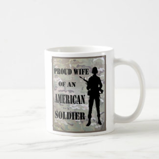 Proud Wife of An American Soldier Coffee Cup