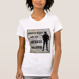 Proud Wife of an American Soldier Ladies Shirt