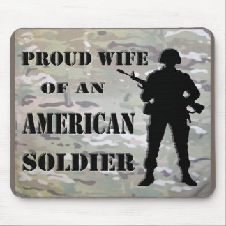 Proud Wife Of An American Soldier Mousepad