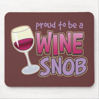 Proud Wine Snob Mouse Pads