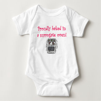Proudly baked in a surrogate oven baby bodysuit