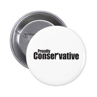 Proudly Conservative 6 Cm Round Badge