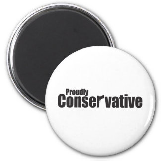 Proudly Conservative 6 Cm Round Magnet
