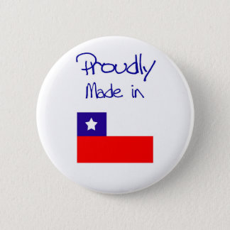 Proudly made in chile button. 6 cm round badge