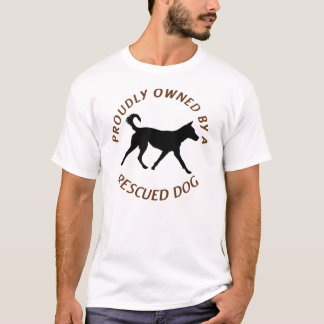 Proudly Owned by a Rescue Dog 20 T-shirt