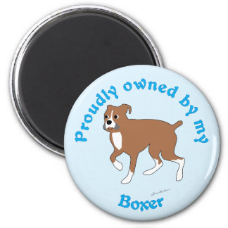 Proudly Owned by my Boxer 6 Cm Round Magnet