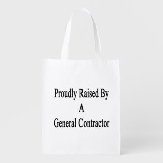 Proudly Raised By A General Contractor
