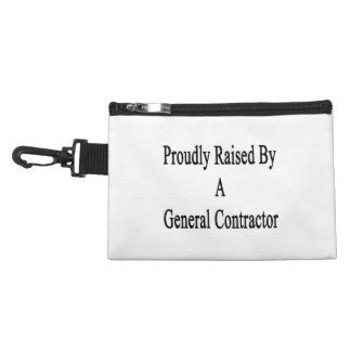 Proudly Raised By A General Contractor Accessories Bags